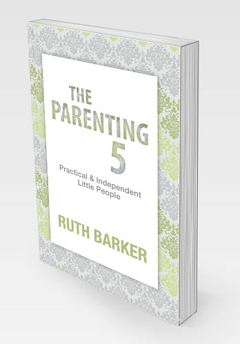 The Parenting 5 Practical and Independent Little People - The Parenting 5 – Practical and Independent Little People